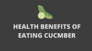 health benefits of eating cucumber