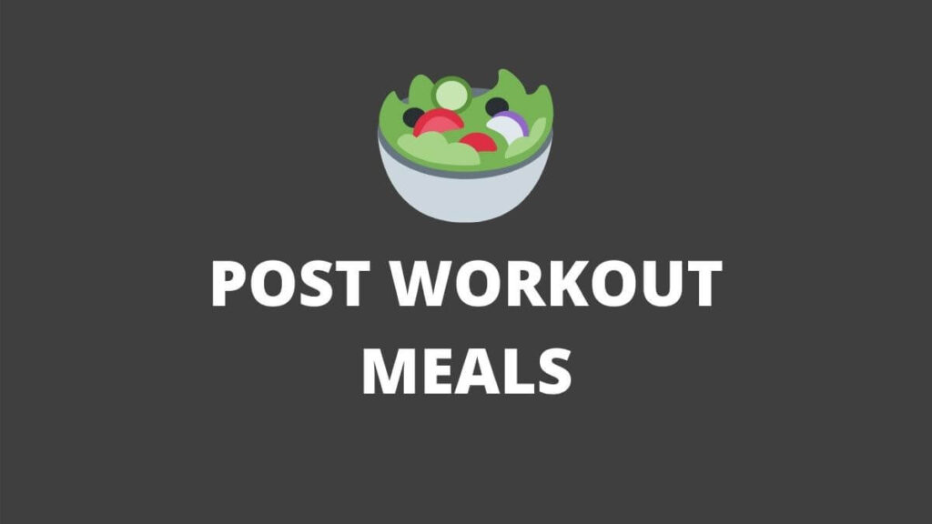 post workout meals